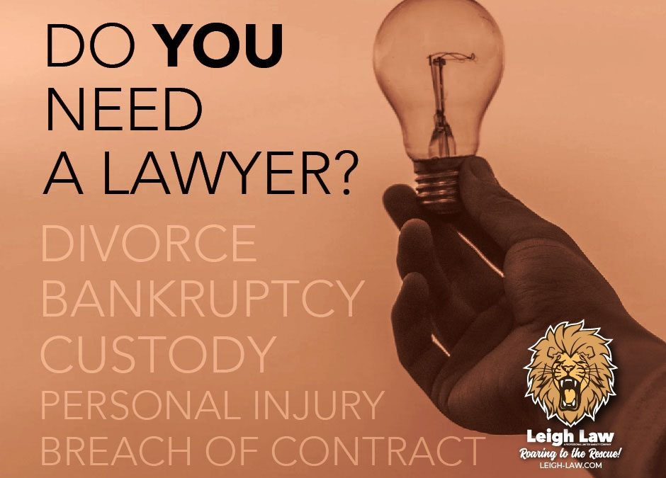 Do I Need A Lawyer?