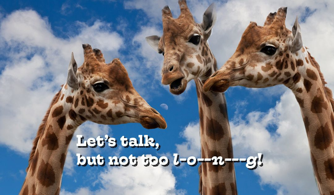 "Photo of giraffes saying ""Let's talk, but not too l-o--n---g! Goes with the blog article ""How to talk with your lawyer."""