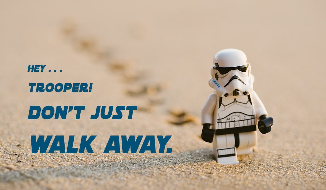 """Photo of a stormtrooper walking with caption """"Hey Trooper, Don't Just Walk Away."""" The Topic is Deficiency Judgements."""