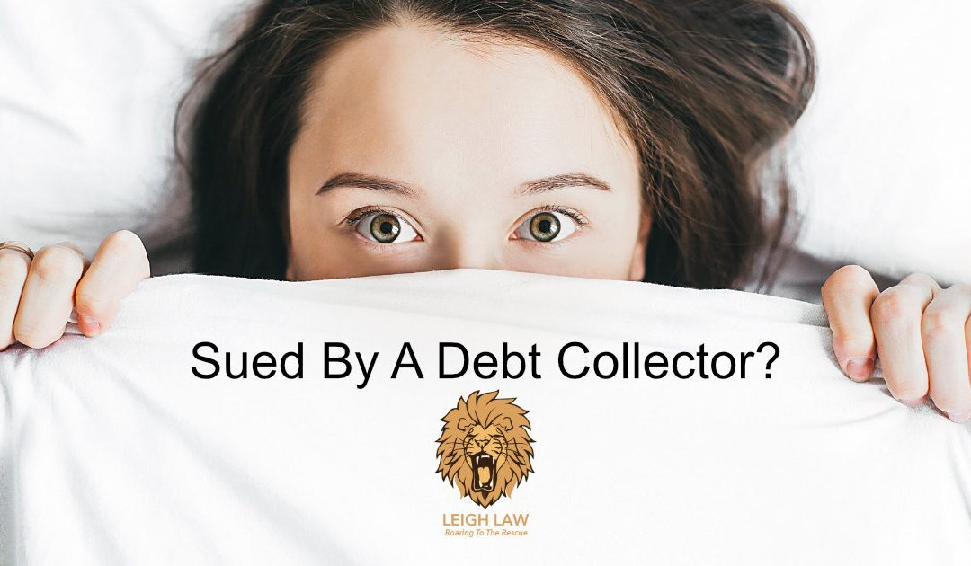 Sued By A Debt Collector?