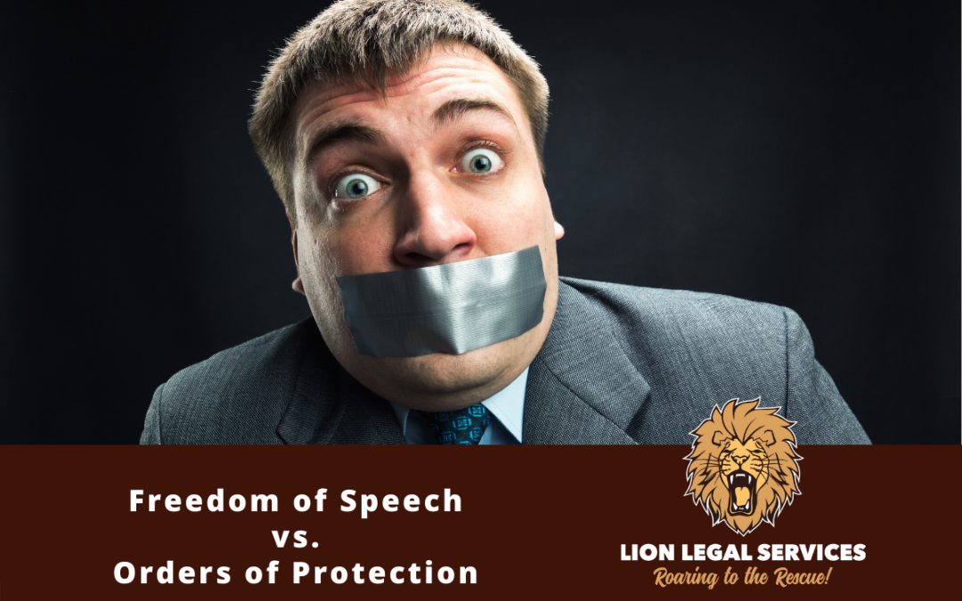 Freedom of Speech vs. Orders of Protection