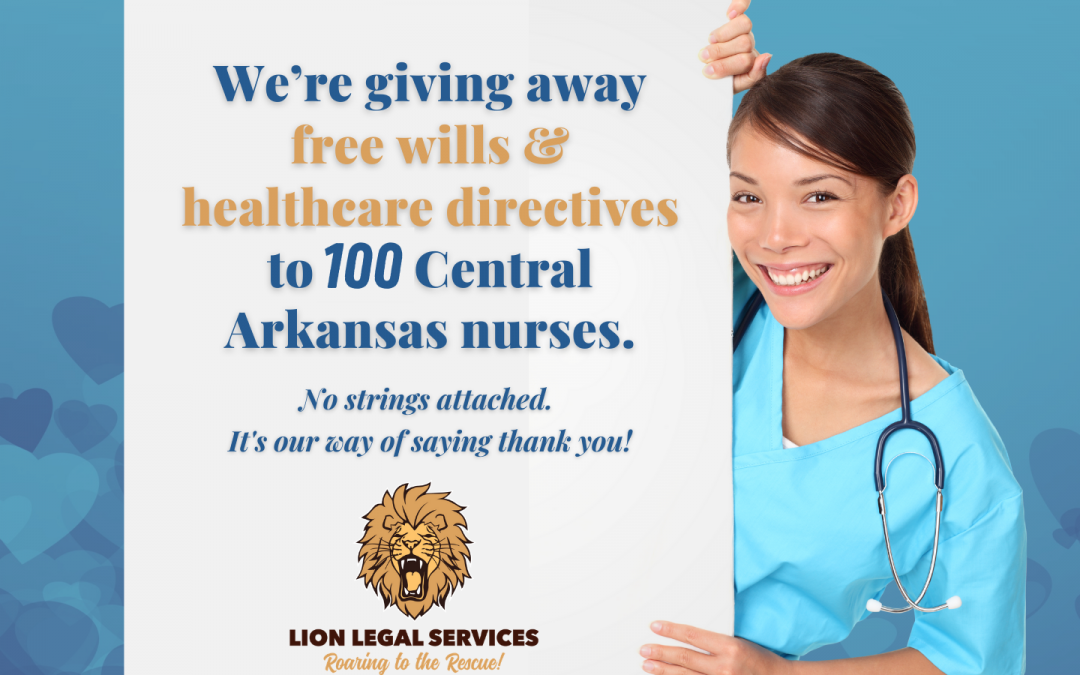 "Photo of a poster saying ""We're giving away a free will and healthcare directive to 100 central Arkansas nurses!"""