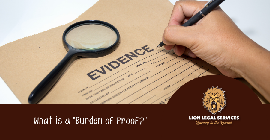 What is Burden of Proof, and Why Does it Matter?